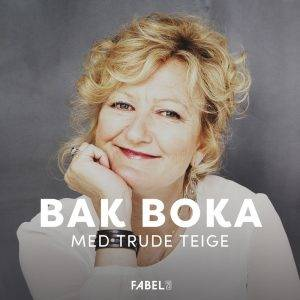 Lydbok - Bak Boka med Trude Teige-Trude Teige