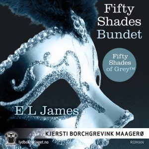 Lydbok - Fifty Shades : Bundet-