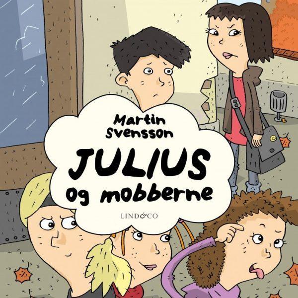 Lydbok - Julius og mobberne-Martin Svensson
