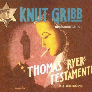 Lydbok - Knut Gribb:Thomas Ryers testamente-