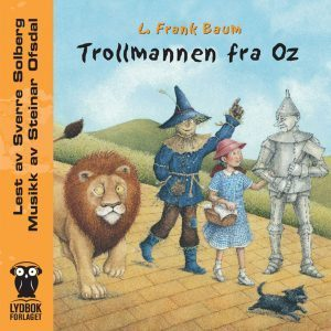 Lydbok - Trollmannen fra Oz-