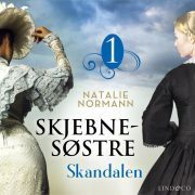 Lydbok - Skandalen-Natalie Normann