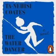 Lydbok - The Water Dancer-Ta-Nehisi Coates
