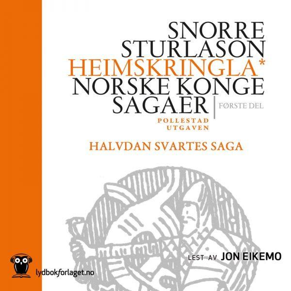 Lydbok - Halvdan Svartes saga-Snorre Sturlason
