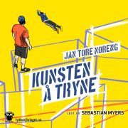 Lydbok - Kunsten å tryne-Jan Tore Noreng
