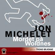 Lydbok - Mordet på Woldnes-
