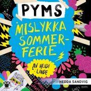 Lydbok - Pyms mislykka sommerferie-