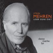 Lydbok - Stein Mehren leser egne dikt-