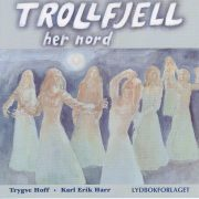 Lydbok - Trollfjell her nord-