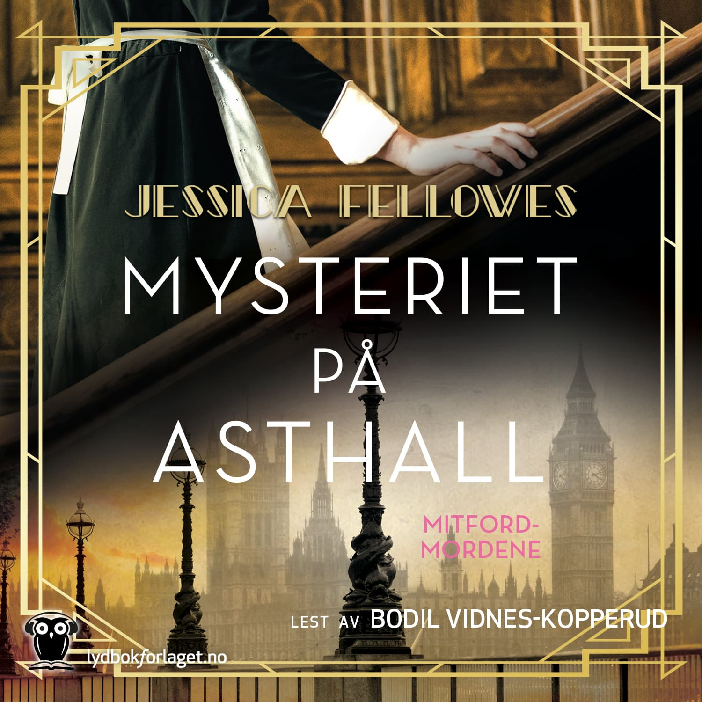 Lydbok - Mysteriet på Asthall-skrevet av Jessica Fellowes