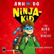 Lydbok - Ninjakid-Anh Do