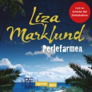 Lydbok - Perlefarmen-Liza Marklund
