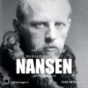 Lydbok - Nansen. Oppdageren-Harald Dag Jølle